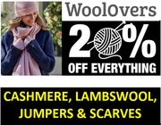 WOOLOVERS - Scarves, Jumpers ... 20% OFF EVERYTHING...Last Chance!
