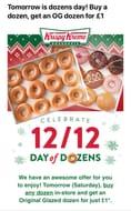 Buy One Dozen Krispy Kremes and Get an Original Glazed Dozen for £1 on Saturday