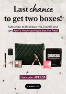BIRCHBOX - Buy 1 Box, Get Another FREE