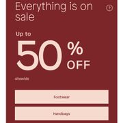 Everything is on Sale up to 50 % OFF