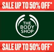 BODY SHOP SALE - up to 50% off + EXTRA 20% OFF