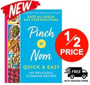 Pinch of Nom Quick & Easy: 100 Delicious, Slimming Recipes **4.9 STARS**