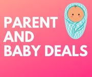 The Best Parent & Baby Deals, Bargains & Freebies!