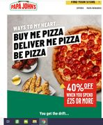 40% off When You Spend £25 or More at Papa John's