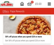 Papa Johns 50% off Pizza with £20 Spend! Delivered