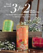 3 for 2 on Instant Tea