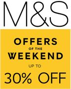 M&S Weekend Offers - up to 30% off Women's | Lingerie | Kids Clothes