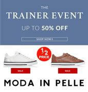Moda in Pelle - Trainer Event - Half Price Trainers! & FREE DELIVERY!