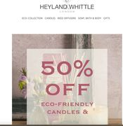 Save 50% on Eco Friendly Candles and Diffusers at Heyland & Whittle