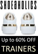 SHOEAHOLICS OFFER - up to 60% off TRAINERS