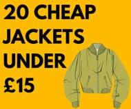 20 Cheap Jackets Under £15 For Men & Women - From £6!