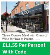 PREZZO 3 Course Meal for 2 with WINE - for £23.10!
