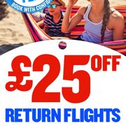 Great deal now with £25 off return flights