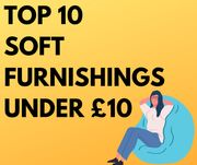 Top Soft Furnishing Finds Under £10 - From £1.99!