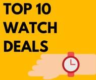 Top 10 Watch Deals Inc. Michael Kors, Radley & Fossil - from £18.99!