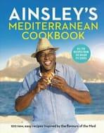 Ainsley's Mediterranean Cookbook by Ainsley Harriott | Brand New