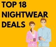 Top 18 Nightwear Deals for Men & Women - From £3.49!