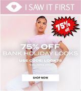 75% off Bank Holiday Looks - I SAW IT FIRST