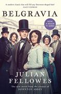 Julian Fellowes's Belgravia - Kindle Edition