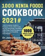 1000 Ninja Foodi Cookbook 2021