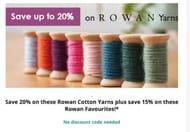 SAVE 20% and 15% on ROWAN Yarns