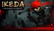 Free to Play Steam Game: Ikeda : The Scrap Hunter E.P.