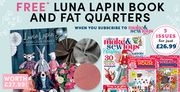 FREE* Luna Lapin Book and Fat Quarters - When You Subscribe to Make & Sew Toys
