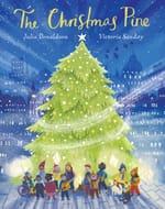 NEW! Julia Donaldson - The Christmas Pine - Hardback + FREE DELIVERY