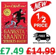 NEW! Gangsta Granny Strikes Again! by David Walliams - HALF PRICE AT AMAZON!