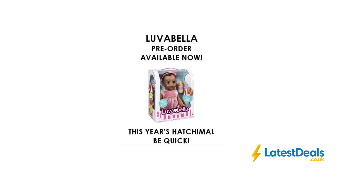 Luvabella African American Doll Pre Order Now At The Entertainer