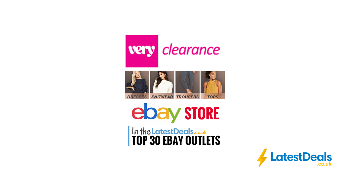 The Official Very Clearance Ebay Outlet Store Latestdeals Co Uk