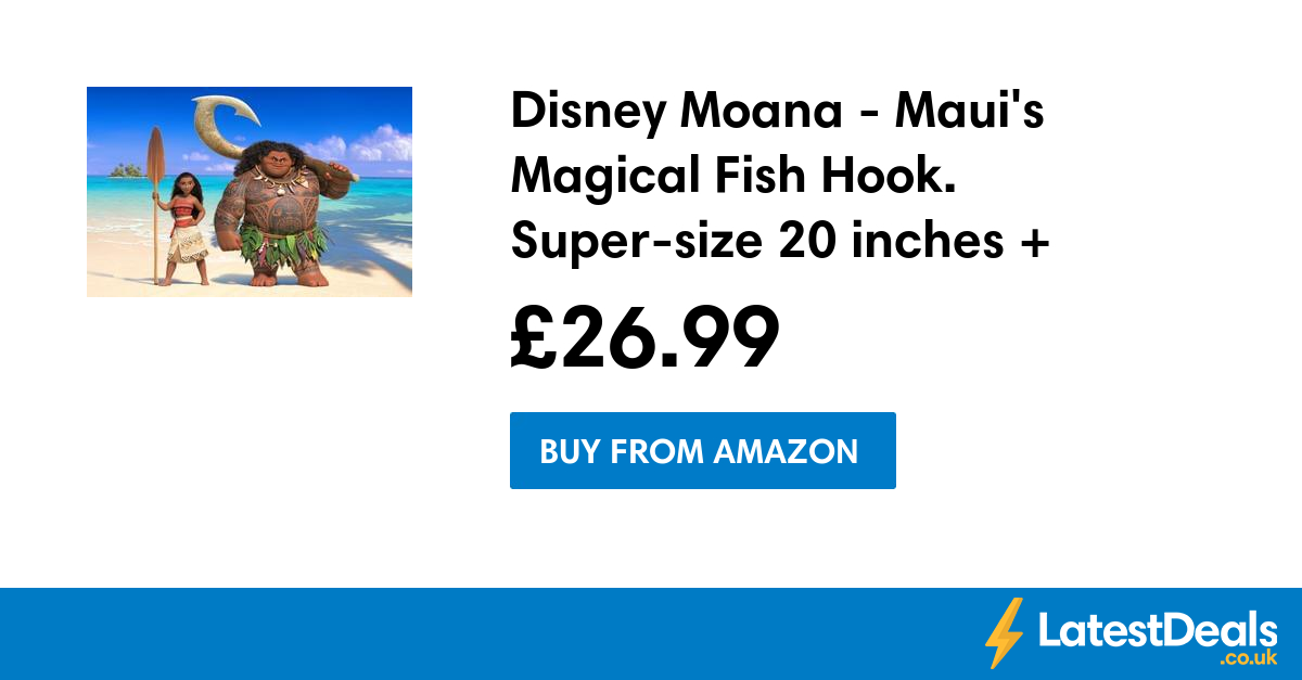 Disney moana maui 39 s magical fish hook super size 20 for Magical fish hook