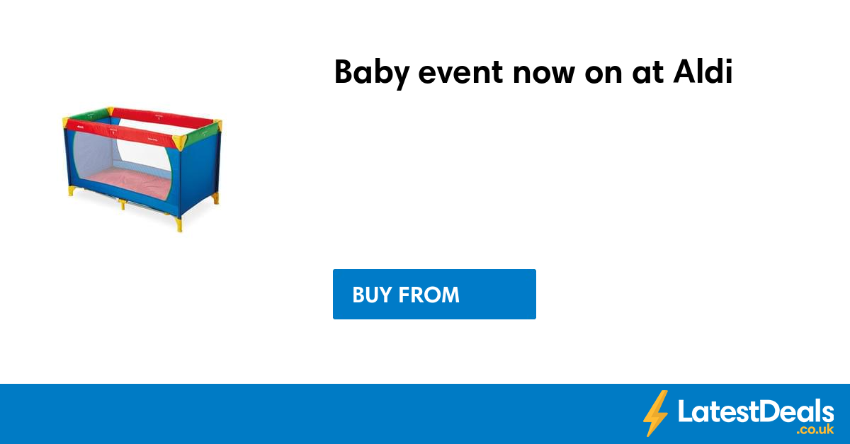 baby event now on at aldi free delivery. Black Bedroom Furniture Sets. Home Design Ideas