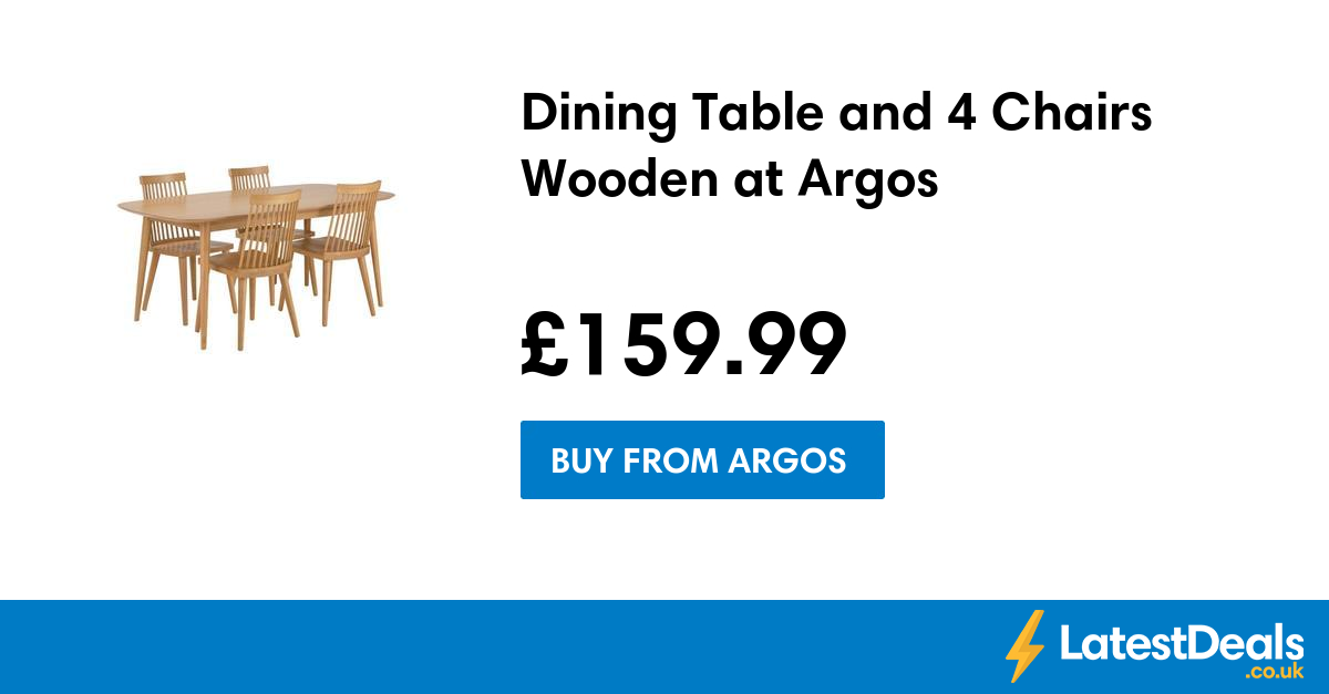 Dining Table and 4 Chairs Wooden at Argos 16315999  : s 590325f7f254700dfa356d30 from www.latestdeals.co.uk size 1200 x 627 png 107kB