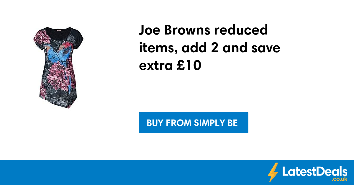 Get Joe Browns Products at 75% Off or More on allxpreswts.ml Get Joe Browns Products at 75% Off or More on allxpreswts.ml Don't leave it until later, these savings won't stick around forever.